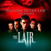 Welcome To The Lair: The Remixes Songs