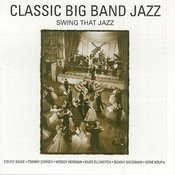 Classic Big Band Jazz (Digitally Remastered) Songs