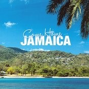 Come Home Jamaica Songs
