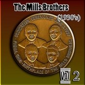 The Mills Brothers (1930's) Vol 2 Songs