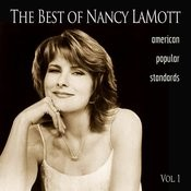 The Best Of Nancy Lamott: American Popular Standards, Vol. 1 Songs