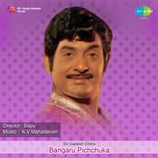 Bangaru Pichchuka Songs