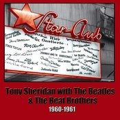 Tony Sheridan With The Beatles And The Beat Brothers 1960-1961 Songs