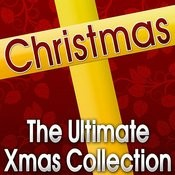 Christmas (The Ultimate Xmas Collection) Songs