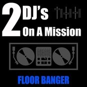 Floor Banger Songs