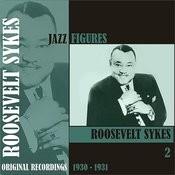 Jazz Figures / Roosevelt Sykes, (1931 - 1933), Volume 3 Songs
