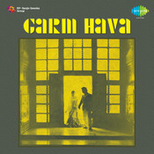 Garm Hava Songs