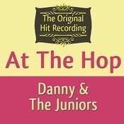 The Original Hit Recording - At The Hop Songs
