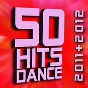 50 Hits Dance 2011 + 2012 Songs