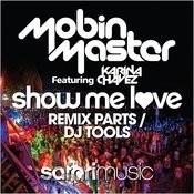 Show Me Love Remix Parts/Dj Tools Songs