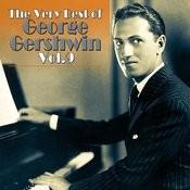 The Very Best Of George Gershwin, Vol. 9 Songs