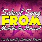 School Song (Tribute To Matilda The Musical) - Single Songs