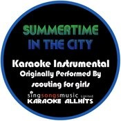 Summertime In The City (Originally Performed By Scouting For Girls) [Instrumental Version] Songs