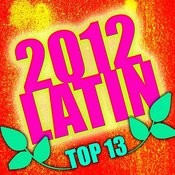 2012 Latin Top 13 Songs