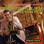 Traditionalism Revisited (Remastered) Songs