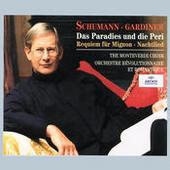 Schumann: Das Paradies und die Peri; Requiem für Mignon; Nachtlied (2 CDs) Songs