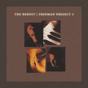The Benoit/Freeman Project 2 Songs