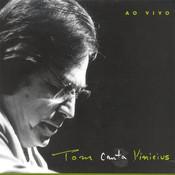 Tom Jobim Canta Vinicius ( Ao Vivo) Songs