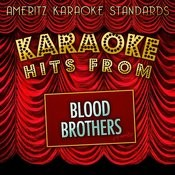 Karaoke Hits From Blood Brothers Songs