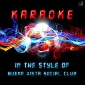 Karaoke (In The Style Of Buena Vista Social Club) Songs
