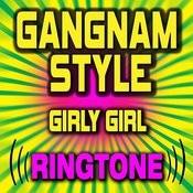 Gangnam Style - Girly Girl Ringtone Songs