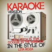How Much Is That Doggie In The Window (In The Style Of Lita Roza) [Karaoke Version] - Single Songs