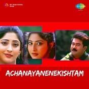 Achanayanenekishtam Songs