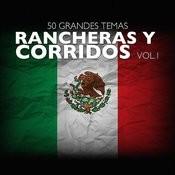 50 Grandes Temas Rancheras Y Corridos Vol. 1 Songs