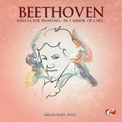 Beethoven: Sonata For Piano No. 1 In F Minor, Op. 2, No. 1 (Digitally Remastered) Songs