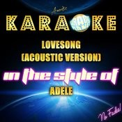Lovesong (Acoustic Version) [In The Style Of Adele] [Karaoke Version] - Single Songs