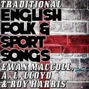 Traditional English Folk & Sport Songs Songs