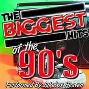 The Biggest Hits Of The 90's Songs