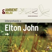 Ambient & Relax: Elton John Songs