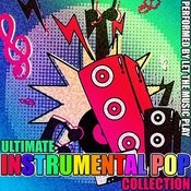 Ultimate Instrumental Pop Collection Songs
