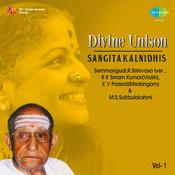 Divine Unison - Semmangudi And M S Subbulakshmi Vol 2 Songs