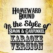 Homeward Bound (In The Style Of Simon & Garfunkel) [Karaoke Version] - Single Songs