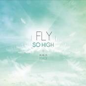 Fly So High Songs
