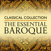 Classical Collection: The Essential Baroque Songs