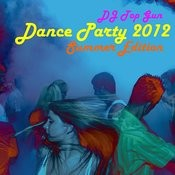Dance Party 2012: Summer Edition Songs