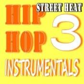 Street Heat Hip-Hop Instrumentals, Vol. 3 Songs