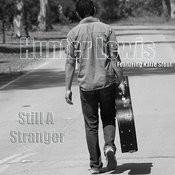 Still A Stranger Songs