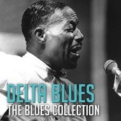 The Blues Collection: Delta Blues Songs