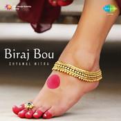Biraj Bou Songs