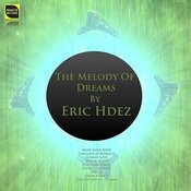 The Melody Of Dreams Songs