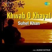 Khwab-o-khayal - Suhail Khan Songs