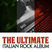 The Ultimate Italian Rock Album Songs