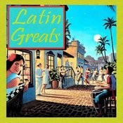 Latin Greats Songs