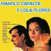 Manolo Caracol Y Lola Flores Songs