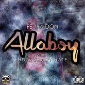 Allaboy (Feat. Hd & Shady Nate) Songs