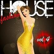 House Fashion Vol. 4 Songs